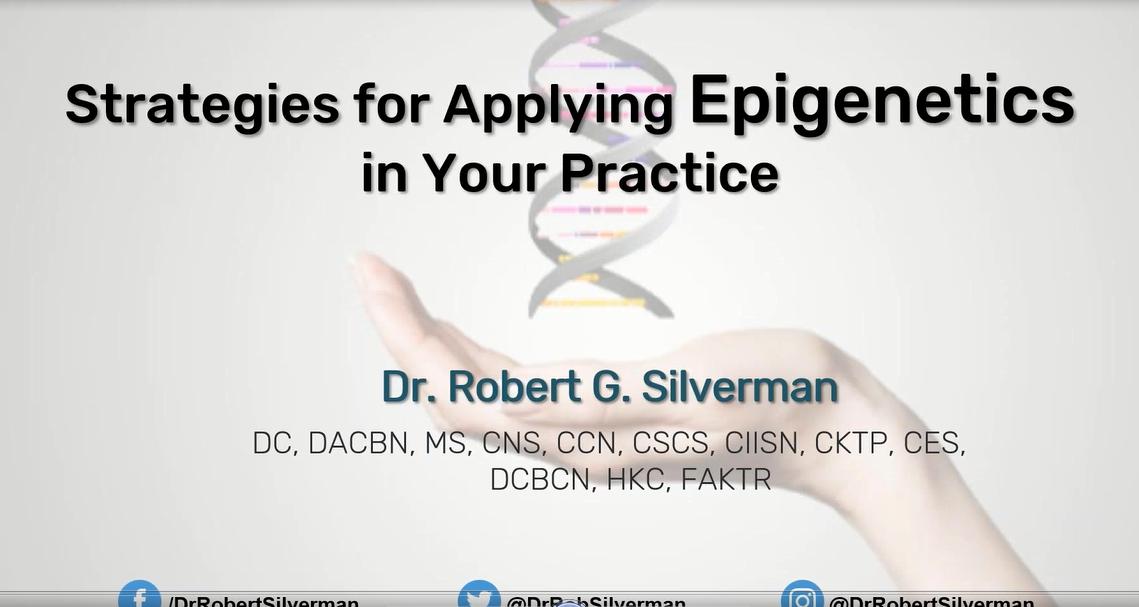 epigenetics dr robert silverman