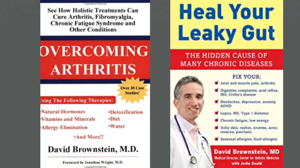 Dr David Brownstein books on arthritis and leaky gut