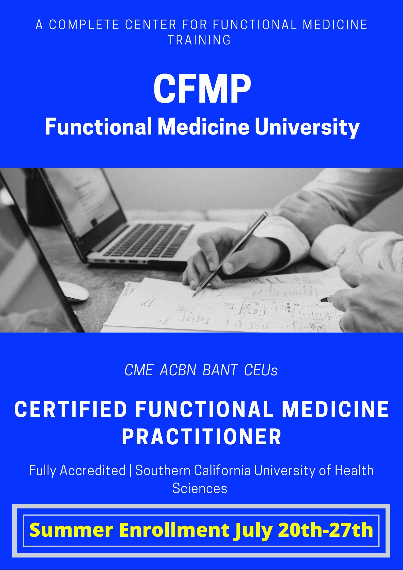 summer enrollment wee july 20-27th for the cfnp at functional medicine university