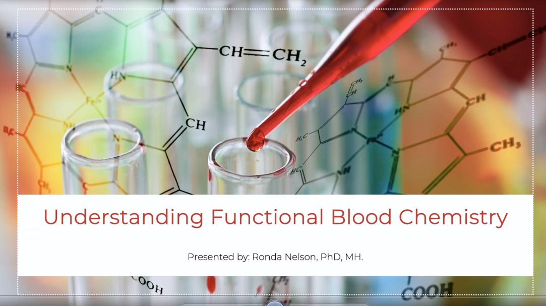 understanding functional blood chemistry ronda nelson 6 part series